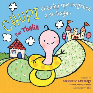 Chupie—The Binky That Returned Home is a new bedtime story by artist Thalía.