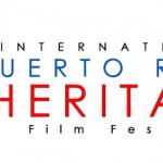 """We have it all – features, shorts, narratives and documentaries,"" explains Verónica Caicedo, Director and CEO of Third Annual International Puerto Rican Heritage Film Festival."