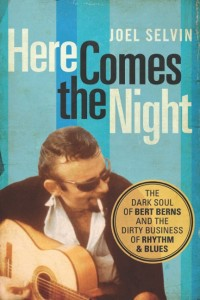 """[Berns] was a songwriter who liked to push his singers to the edge of despair,"" says biographer Joel Selvin."