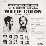 Willie Colón's 1970 album La Gran Fuga/The Big Break.