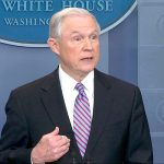 """""""Such policies cannot continue,"""" said U.S. Attorney General Jeff Sessions."""