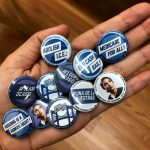 Campaign buttons were hand-made.